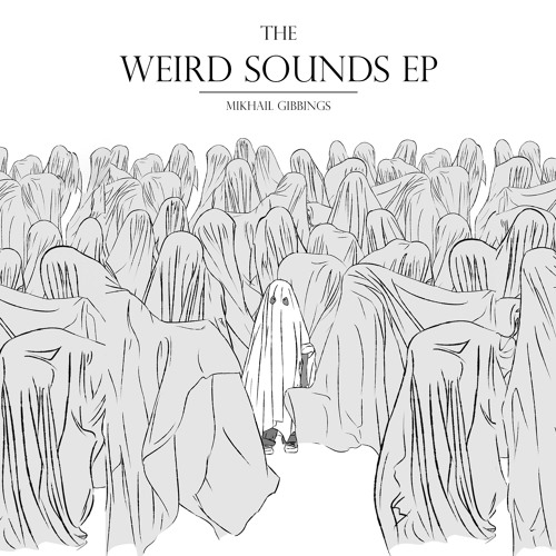 The Weird Songs EP
