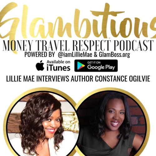 Ep. 54 Lillie Mae Interviews Author Constance Ogilvie