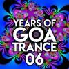 Years of Goa Trance 06 - 1988-2018
