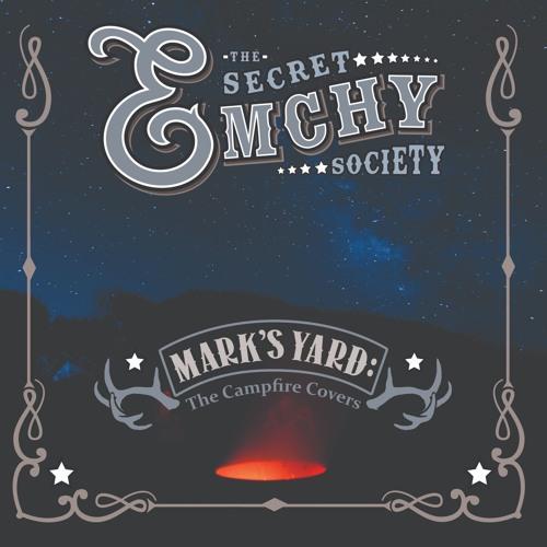 Mark's Yard by the Secret Emchy Society