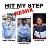 Download Hit My Step Remix (Ft. Mike Sherm & BlueFace) Mp3