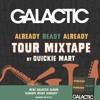 Already Ready Already Tour Mixtape By Quickie Mart Mp3