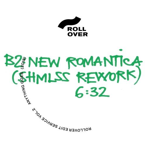 "PRÈMIÉRE: Rollover - ""New Romantica"" (SHMLSS Rework) [Anything Goes]"