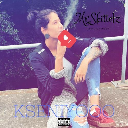 Mr.Skittelz - Kseniyooo (Prod.by Blasian Beats)
