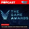 The Game Awards 2018 Awards and World Premiere Predictions Show