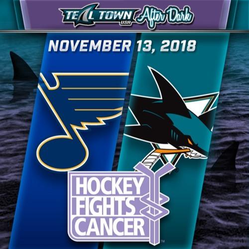 Teal Town USA After Dark (Postgame) - Sharks vs Blues - 11-17-2018