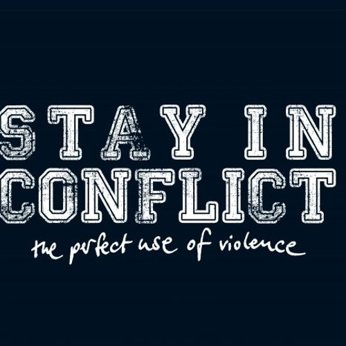 Stay In Conflict - Trust In You