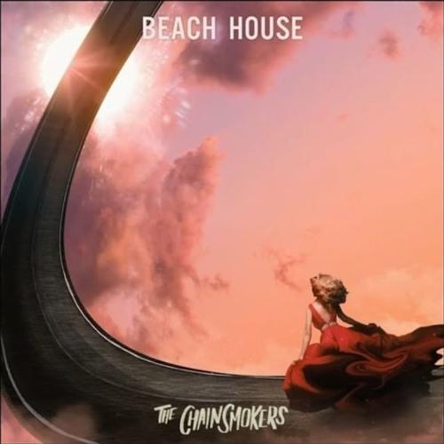 The Chainsmokers - Beach House (Michael Munday Remix)