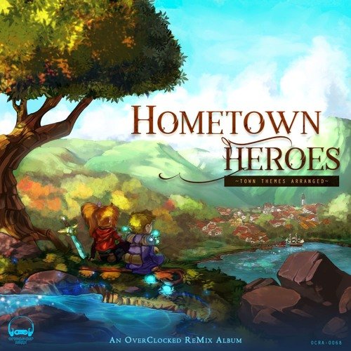 Hometown Heroes: Town Themes Arranged
