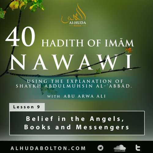 Forty Hadith: Lesson 9 Belief In The Angels Books And Messengers