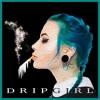 DRIPGIRL3 ( w i l d )