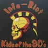 Kids Of The 80's [Infa-Riot Cover]