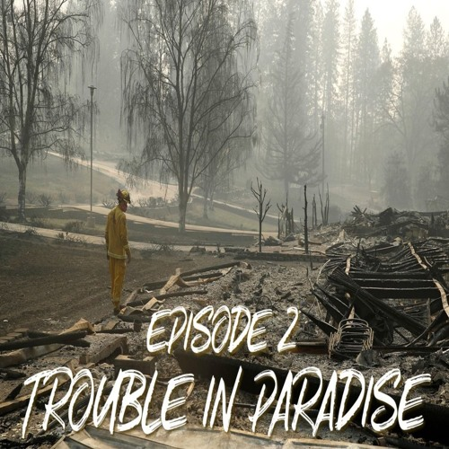Episode 201: Trouble in Paradise
