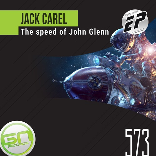 Jack Carel - The Speed Of John Glenn (Cugar Remix) promo version [GREEN NIGHTS RECORDS]