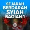 Ceramah Agama: Sejarah Berdarah Syi'ah Rafidhah (Bagian 1) - Ustadz Firanda Andirja, MA.