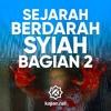 Ceramah Agama: Sejarah Berdarah Syi'ah Rafidhah (Bagian 2) - Ustadz Firanda Andirja, MA.