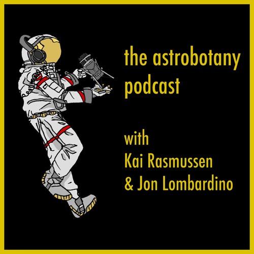 The Astrobotany Podcast Episode 1: Background