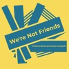 We're Not Friends Episode 3 - The Adventures of Ghost Duck and Betty White