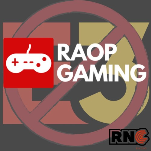 RAOP Gaming: Episode 3 (So Its Like A Netflix Game?)