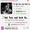 Sab Tera and Soch Na Sake Mashup    ::www.RaagTune.com::