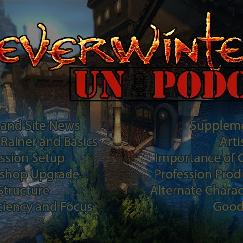 Neverwinter UN:Cast Volume 3