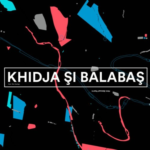 MT021 Khidja si Balabas