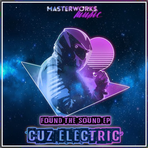 Cuz Electric - Found The Sound EP - Out Now Traxsource Exclusive!!!
