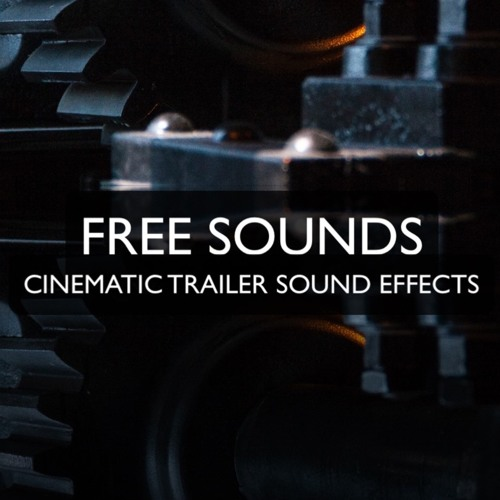 CINEMATIC SOUNDS (FREE DOWNLOAD) by SampleTraxx | Sample Traxx