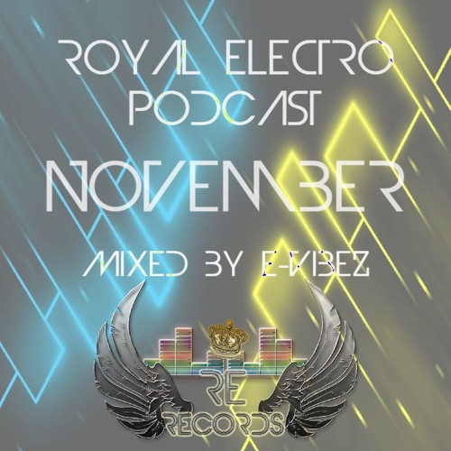 RE Podcast November Mixed By E - Vibez