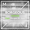 Borgeous - Famous (feat. Morgan St. Jean)(VIP Mix)