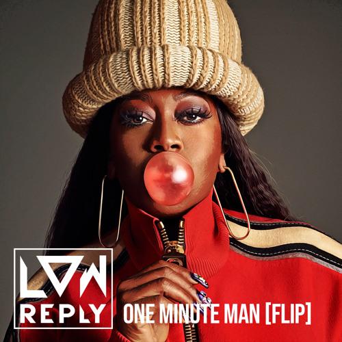 One Minute Man (FLIP)