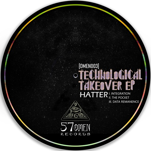 Hatter - Technological Takeover [EP] 2018