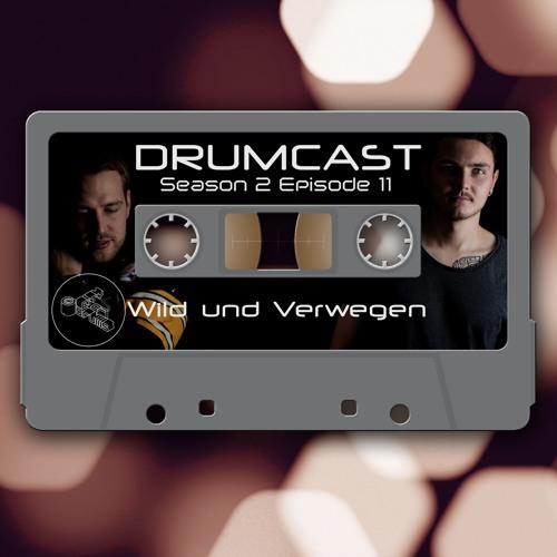 CoD Drumcast - Season 2 - Episode 11 - Wild Und Verwegen