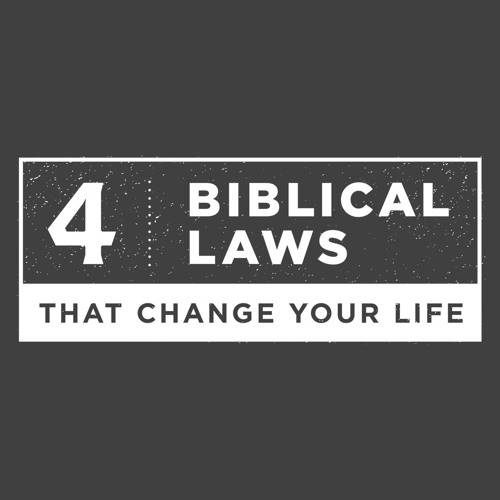 4 Biblical Laws #3 - The Law of Wise Counsel