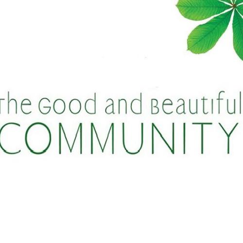 The Good & Beautiful Community - Pt 9  || November 18th, 2018