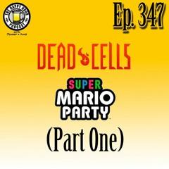 Episode 347 (Part One)