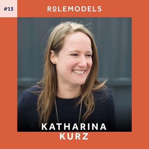 #15 - BRLO-Gründerin Katharina Kurz über Leidenschaft und erfolgreich in einem 'Männer-Metier' sein