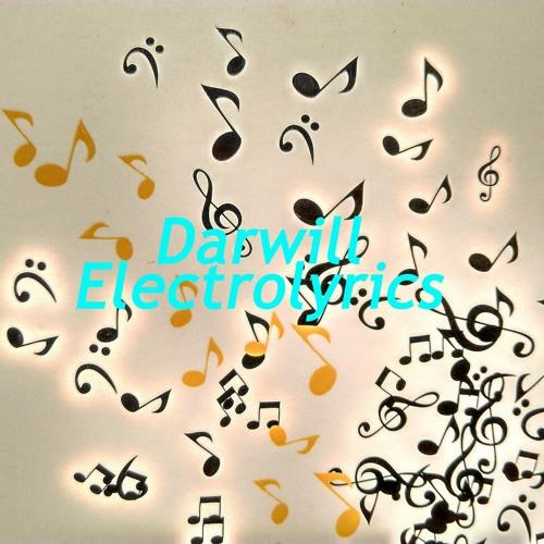 Darwill - Techno - Trax - Electrolyrics