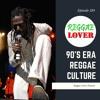 124 - Reggae Lover - 90's Reggae