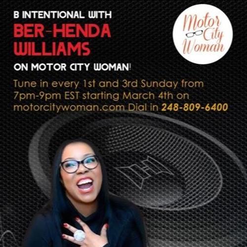 B Intentional With Ber-Henda Williams 11 - 18 - 18