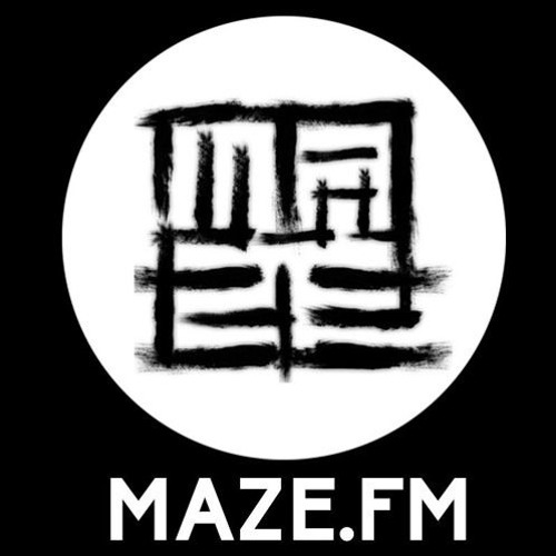 Maze FM - Guest Mix: Figures of Eighty