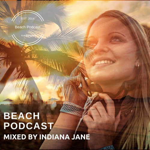 Beach Podcast Guest Mix by Indiana Jane