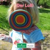 Der Lolli by kaiser musix ===> free Download als mp3