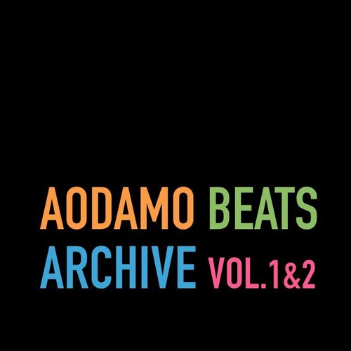 AODAMOBEATS ARCHIVE VOL.1 VOL.2