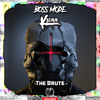 Boss Mode & Kleavr - The Brute  [Shadow Phoenix Exclusive]