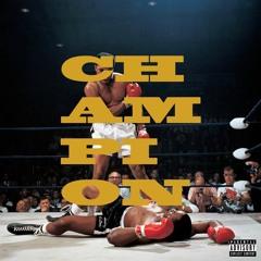 Champion (prod. therealvspence)