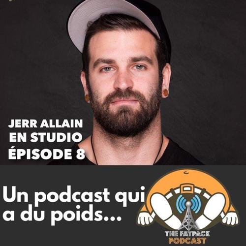 FatPack #8 - Jerr Allain en studio