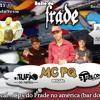 = RITMO DO FRADE ( BEAT PIA NO FRADE ) DJ TAYLOR DO ANTARES 150BPM  Vht ^^
