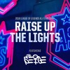 Download Raise Up The Lights feat. The Seige (2018 All-Star Event) Mp3