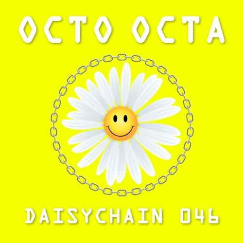 Daisychain 046 - Octo Octa